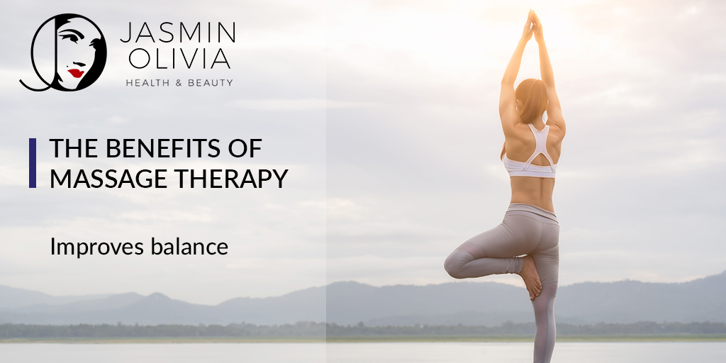 The Benefits Of Massage Therapy – Improves Balance